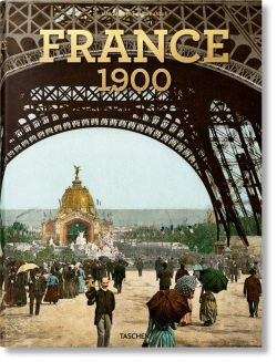 Книга «France around 1900. A Portrait in Color», Walter Marc, Arqué Sabine от Либрорума